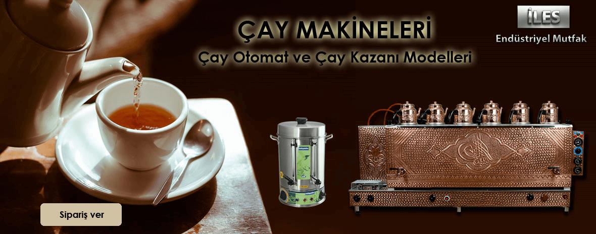 Çay Kazanları ve Makineleri
